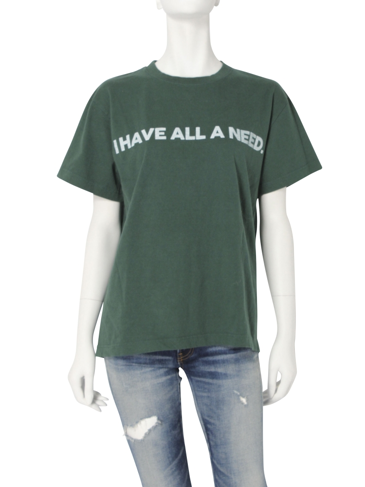 I HAVE ALL A NEED Tee(グリーン-F)